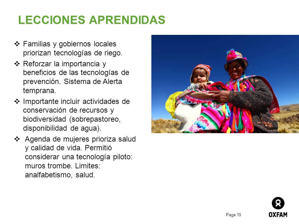 LECCIONES APRENDIDAS Familias y gobiernos locales priorizan tecnologías de riego.