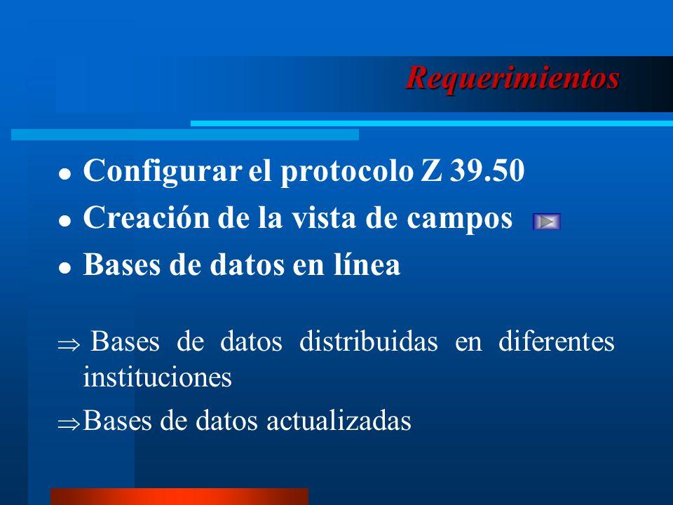 Configurar el protocolo Z 39.50 Creación de la vista de campos