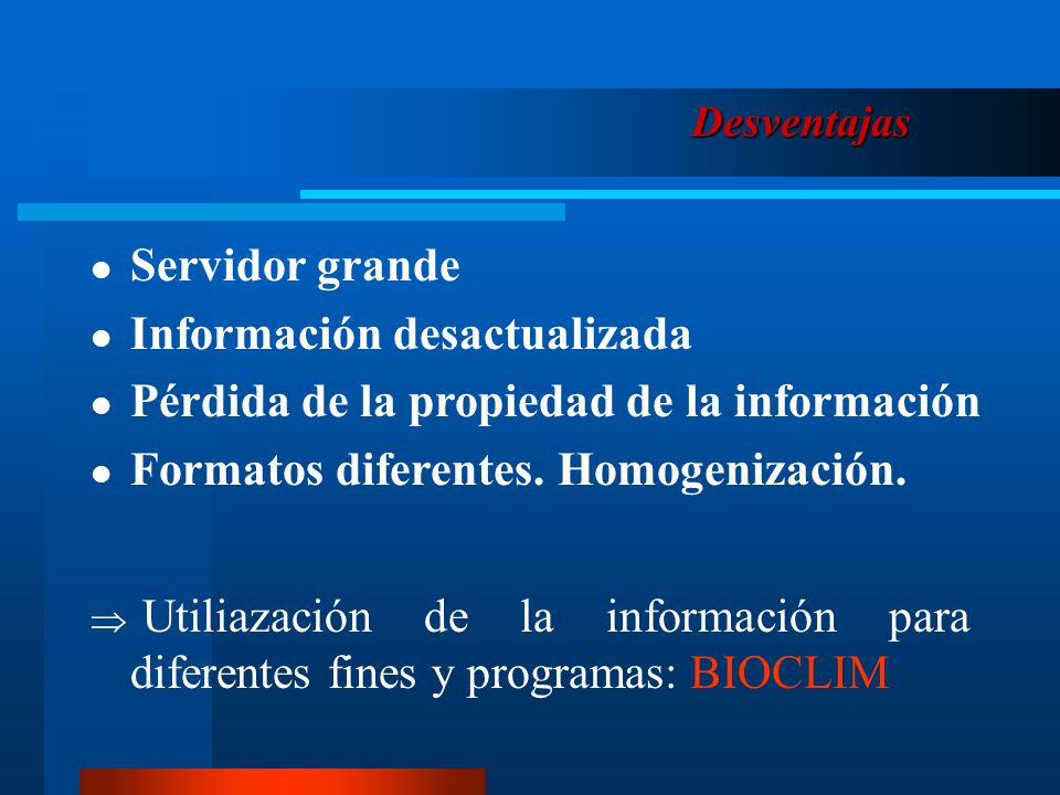 Información desactualizada Pérdida de la propiedad de la información