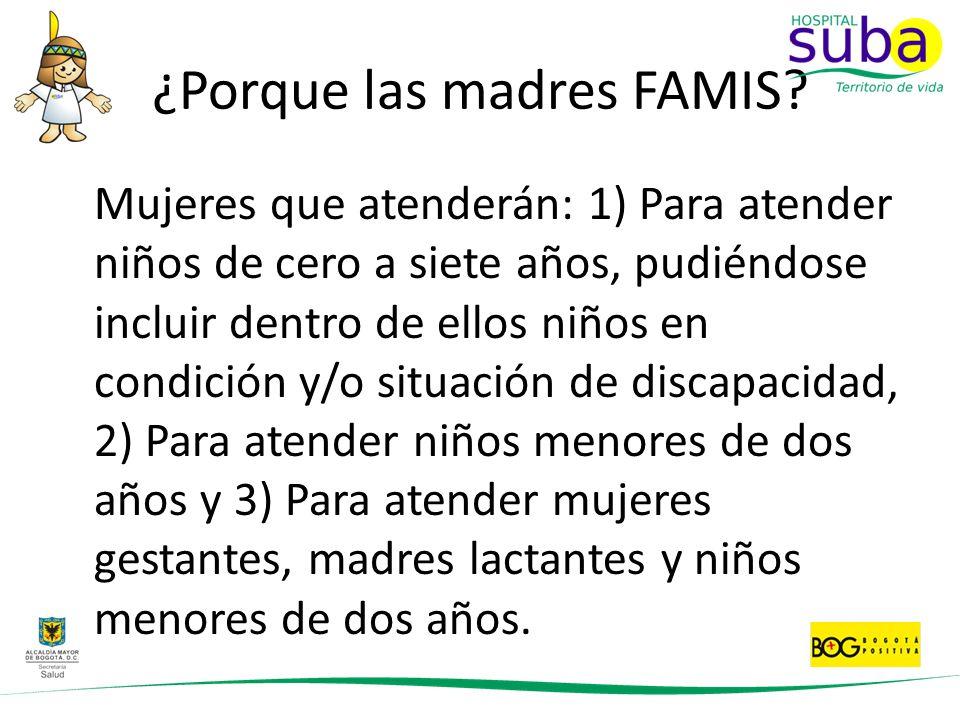 ¿Porque las madres FAMIS