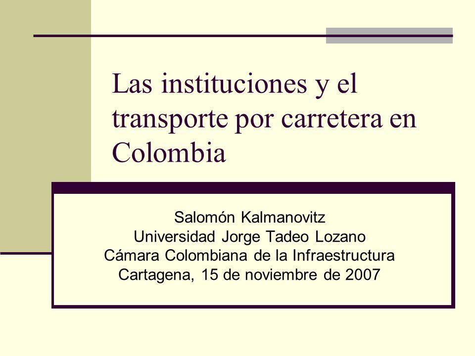 Las instituciones y el transporte por carretera en Colombia