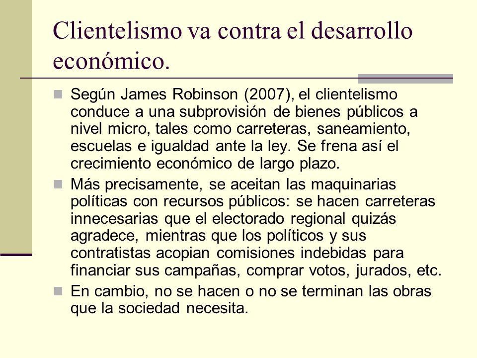 Clientelismo va contra el desarrollo económico.