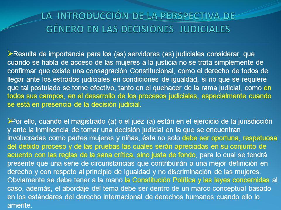 LA INTRODUCCIÓN DE LA PERSPECTIVA DE GÉNERO EN LAS DECISIONES JUDICIALES