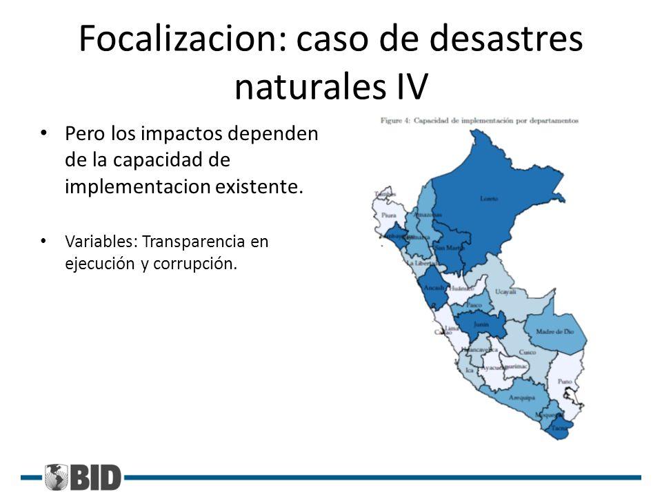 Focalizacion: caso de desastres naturales IV