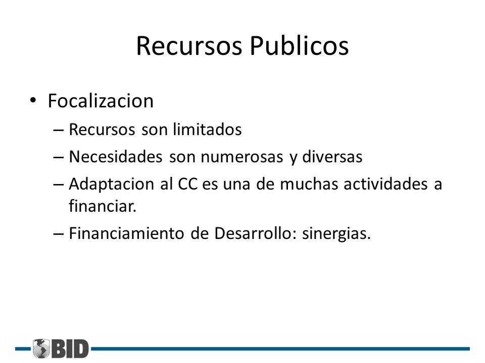 Recursos Publicos Focalizacion Recursos son limitados