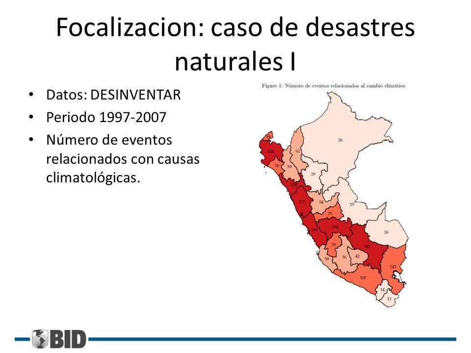 Focalizacion: caso de desastres naturales I