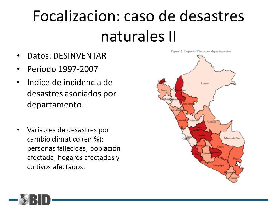 Focalizacion: caso de desastres naturales II