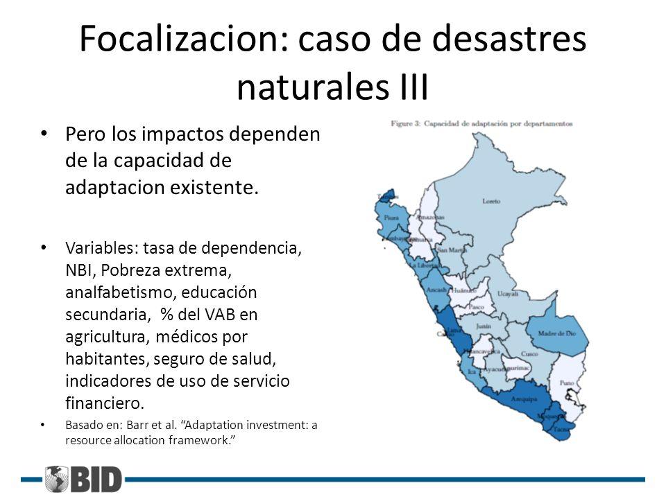 Focalizacion: caso de desastres naturales III