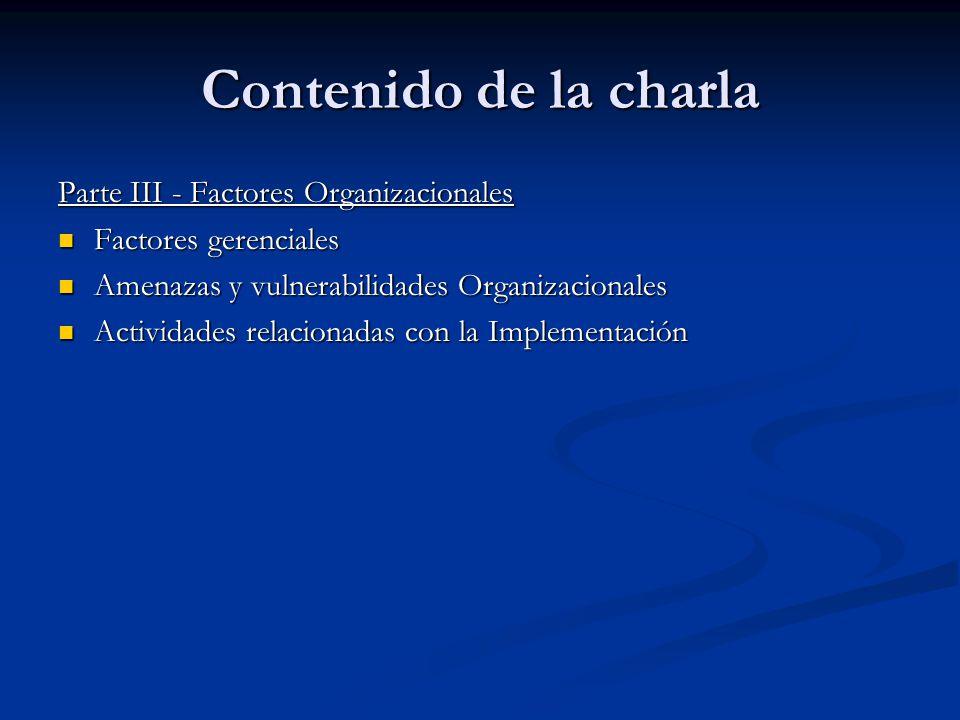 Contenido de la charla Parte III - Factores Organizacionales