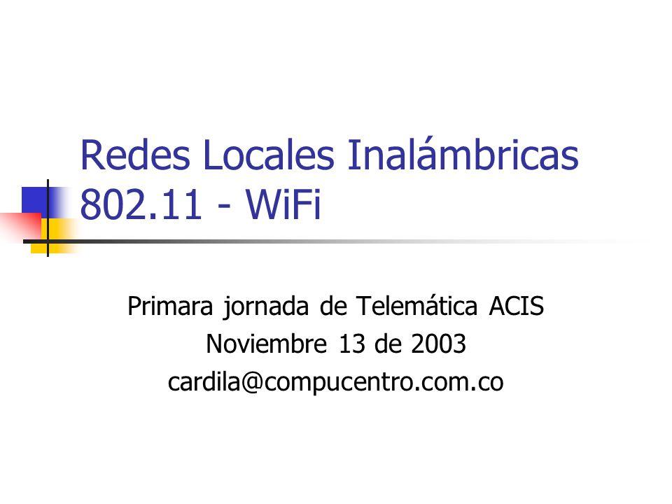 Redes Locales Inalámbricas 802.11 - WiFi