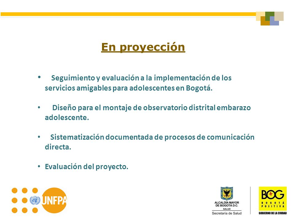 En proyección Seguimiento y evaluación a la implementación de los servicios amigables para adolescentes en Bogotá.