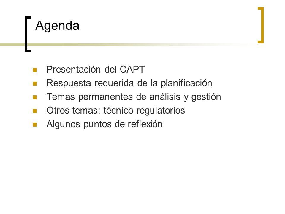 Agenda Presentación del CAPT Respuesta requerida de la planificación