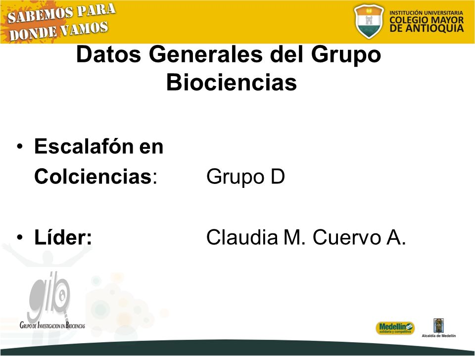 Datos Generales del Grupo Biociencias