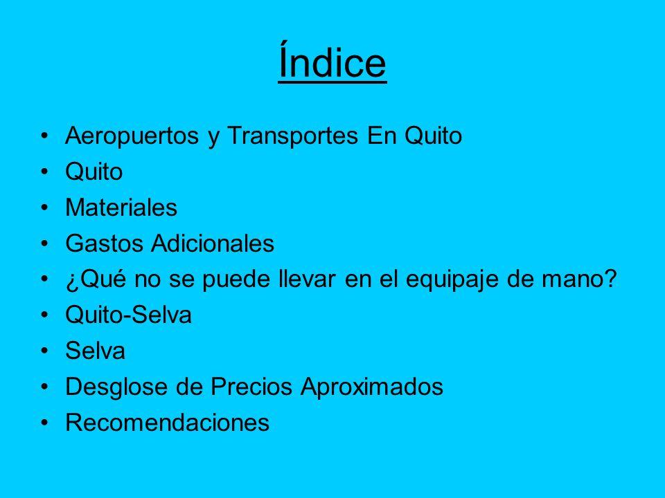 Índice Aeropuertos y Transportes En Quito Quito Materiales