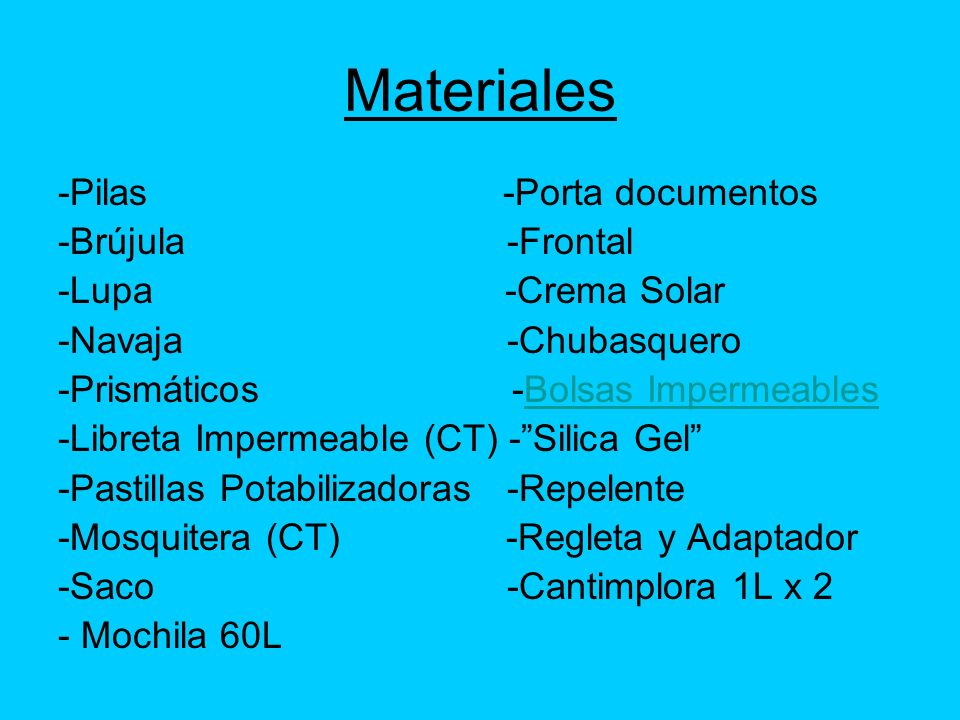 Materiales -Pilas -Porta documentos -Brújula -Frontal