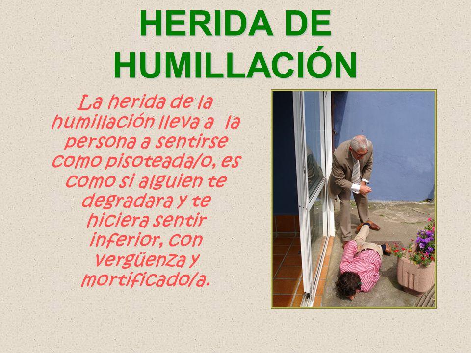 HERIDA DE HUMILLACIÓN