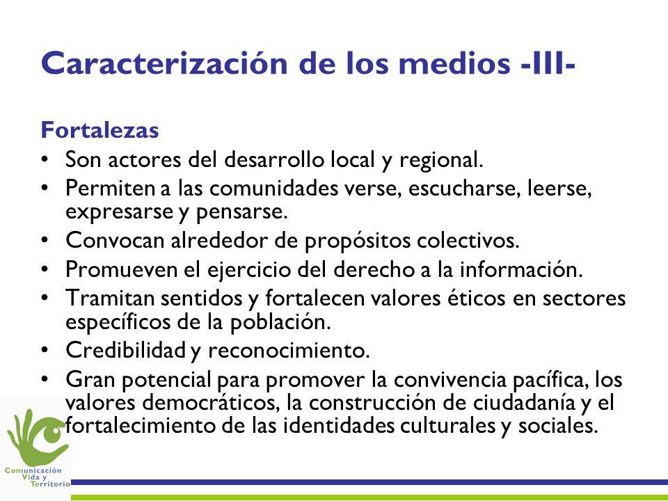 Caracterización de los medios -III-