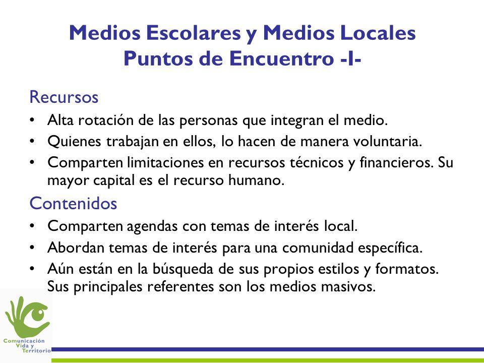 Medios Escolares y Medios Locales Puntos de Encuentro -I-