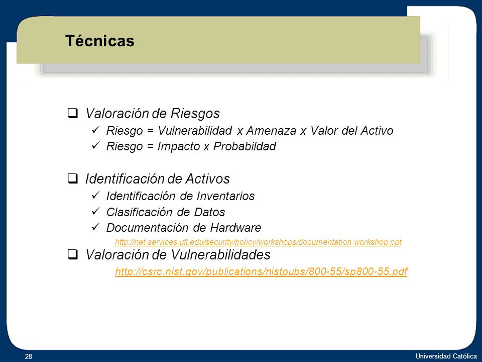 Técnicas Valoración de Riesgos Identificación de Activos