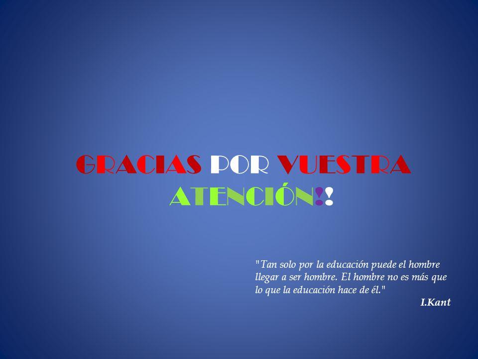 GRACIAS POR VUESTRA ATENCIÓN!!