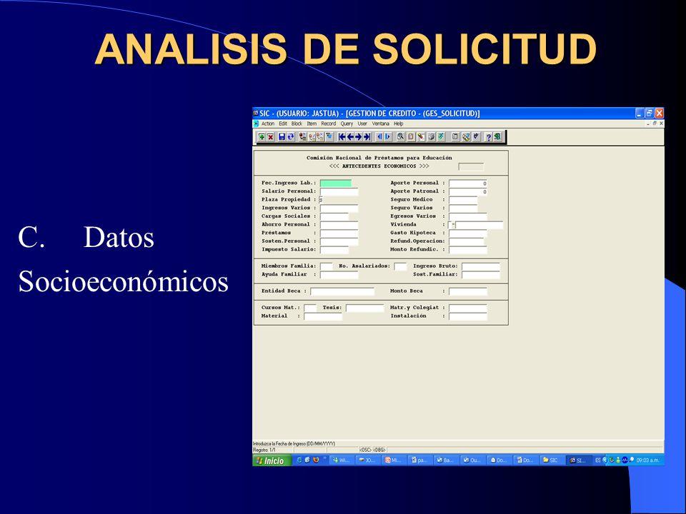 ANALISIS DE SOLICITUD C. Datos Socioeconómicos