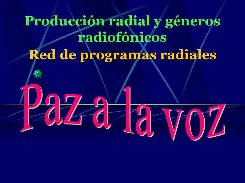 Producción radial y géneros radiofónicos