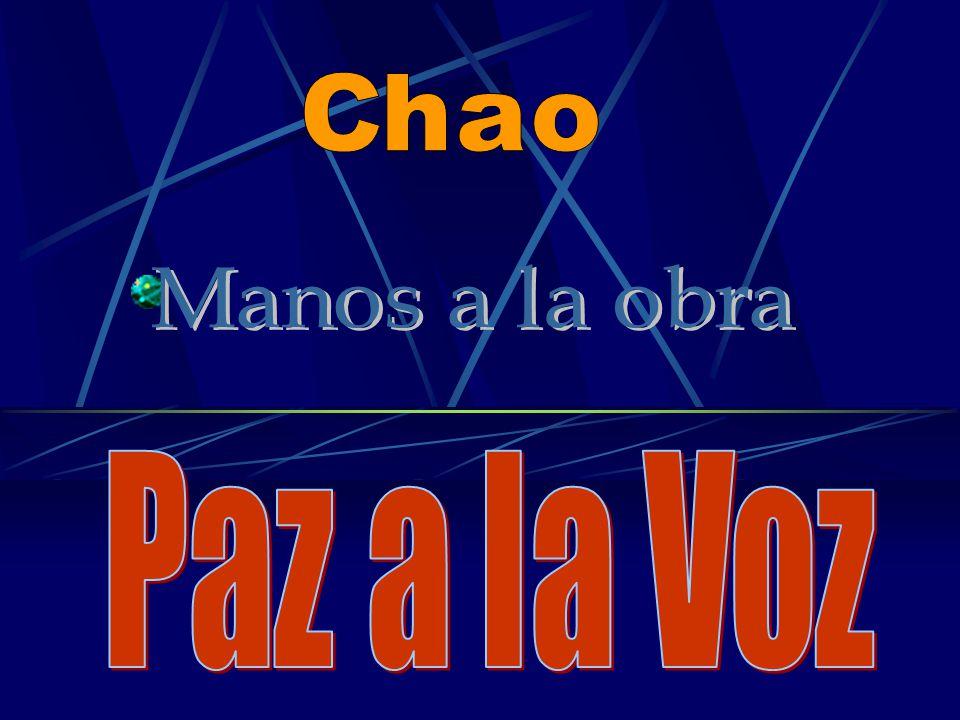 Chao Manos a la obra Paz a la Voz