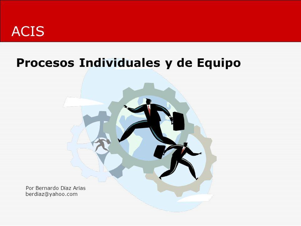 ACIS Procesos Individuales y de Equipo Por Bernardo Díaz Arias