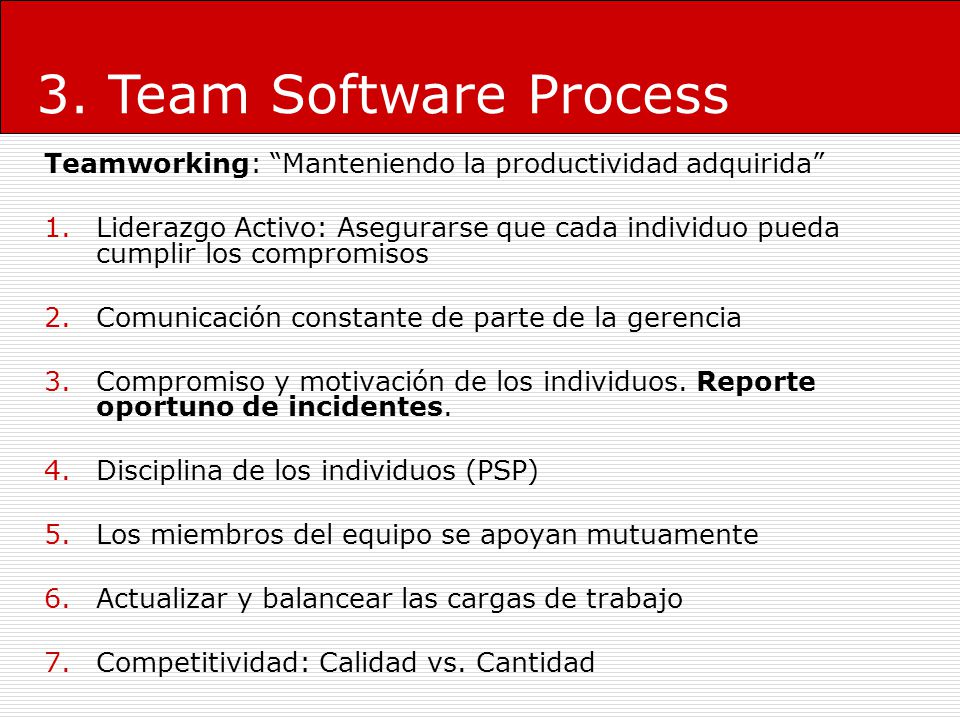 3. Team Software Process Teamworking: Manteniendo la productividad adquirida