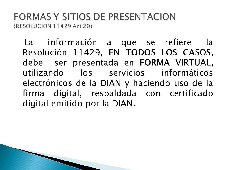 FORMAS Y SITIOS DE PRESENTACION (RESOLUCION 11429 Art 20)