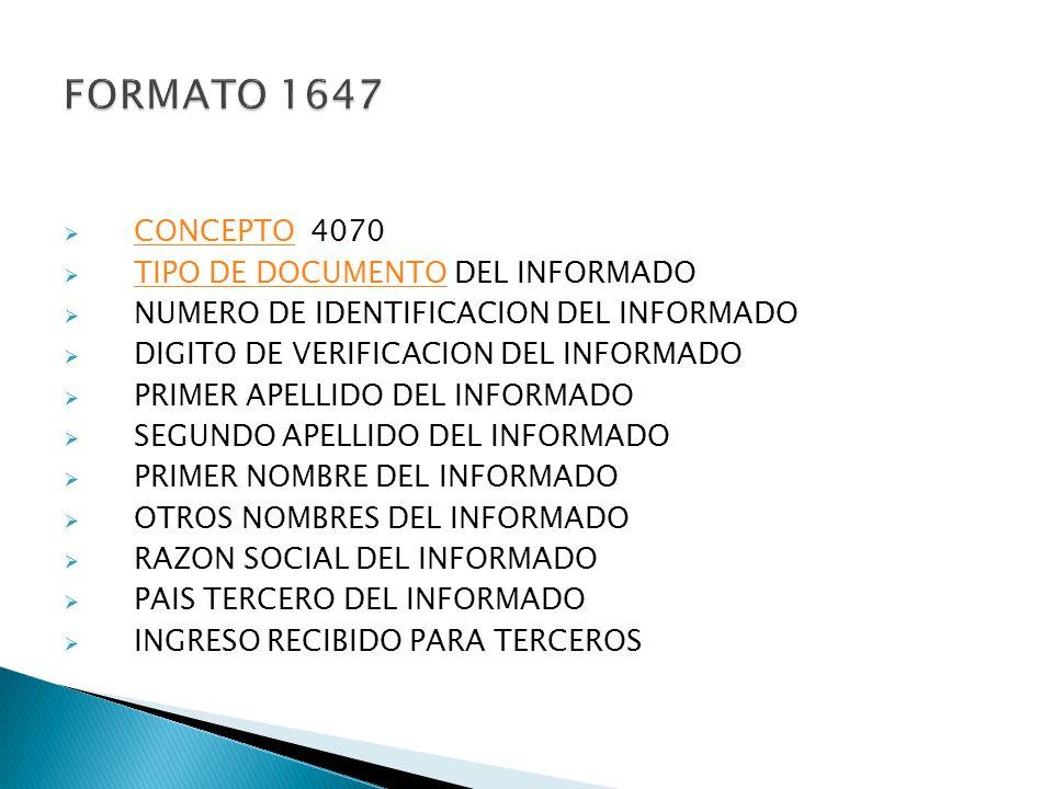FORMATO 1647 CONCEPTO 4070 TIPO DE DOCUMENTO DEL INFORMADO