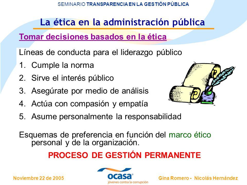 La ética en la administración pública PROCESO DE GESTIÓN PERMANENTE