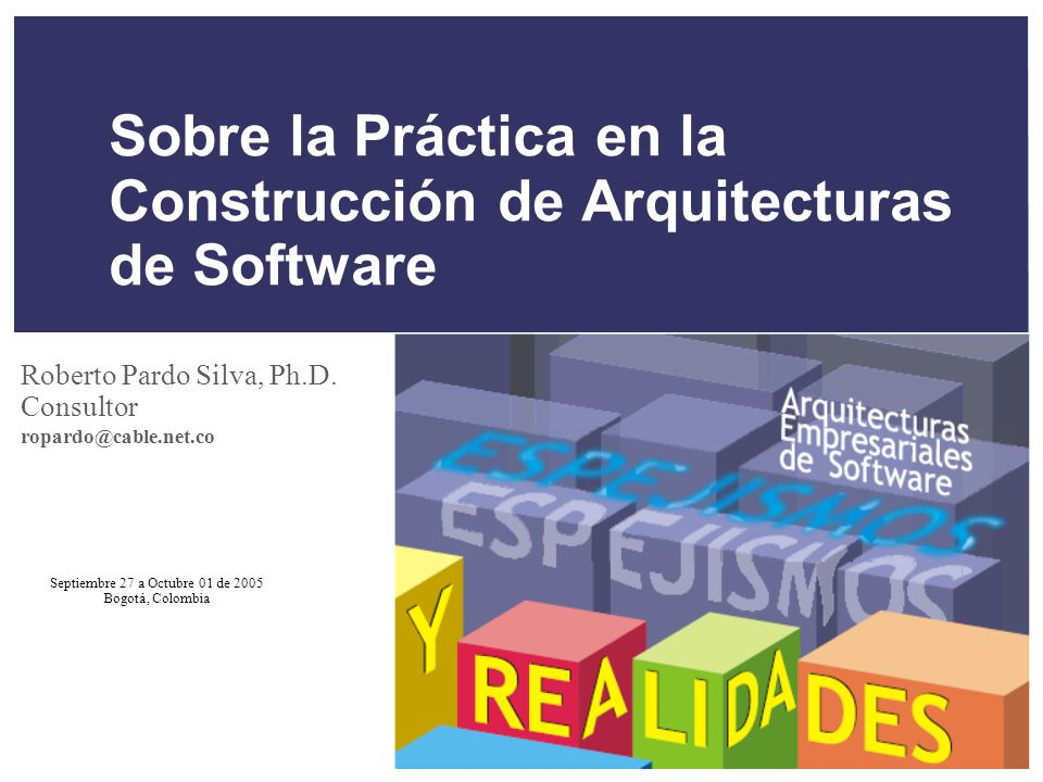 Sobre la Práctica en la Construcción de Arquitecturas de Software