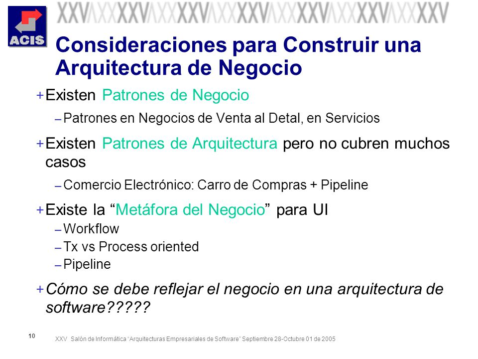 Consideraciones para Construir una Arquitectura de Negocio