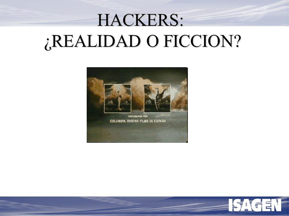 HACKERS: ¿REALIDAD O FICCION