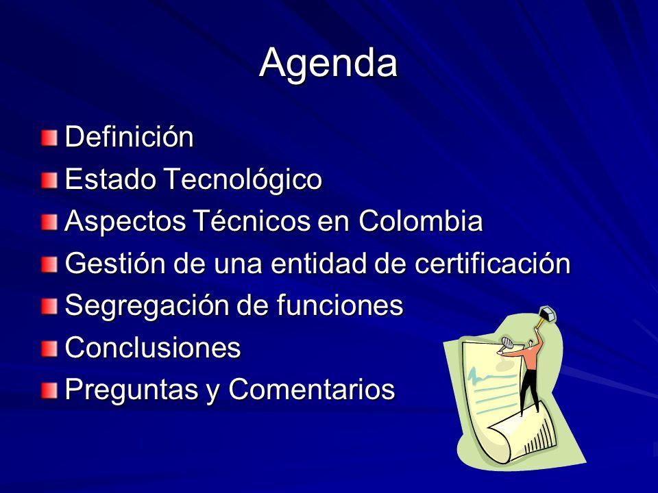 Agenda Definición Estado Tecnológico Aspectos Técnicos en Colombia