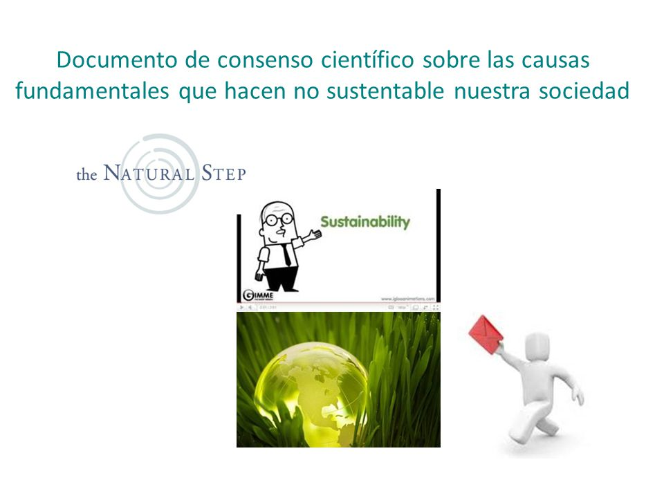 Documento de consenso científico sobre las causas fundamentales que hacen no sustentable nuestra sociedad