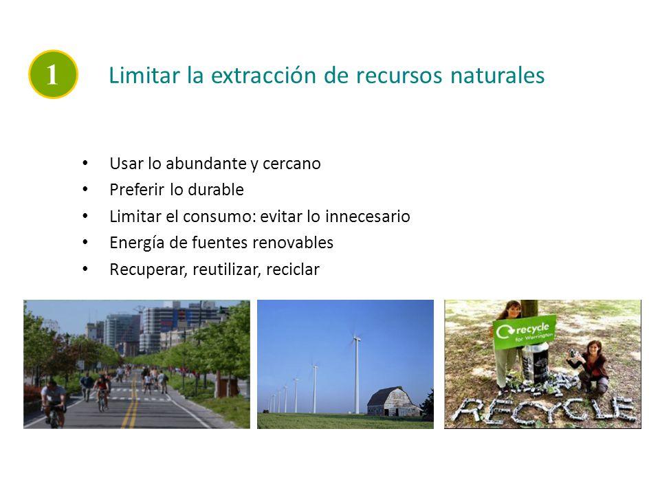 1 Limitar la extracción de recursos naturales