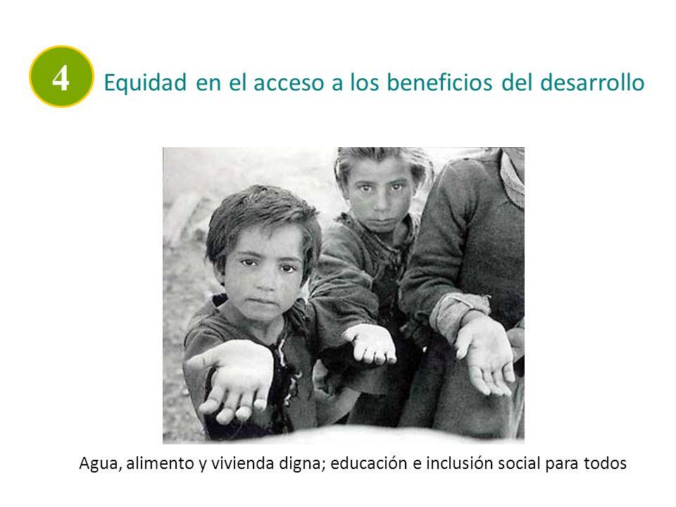 4 Equidad en el acceso a los beneficios del desarrollo