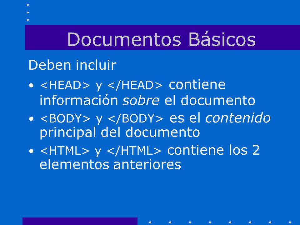 Documentos Básicos Deben incluir