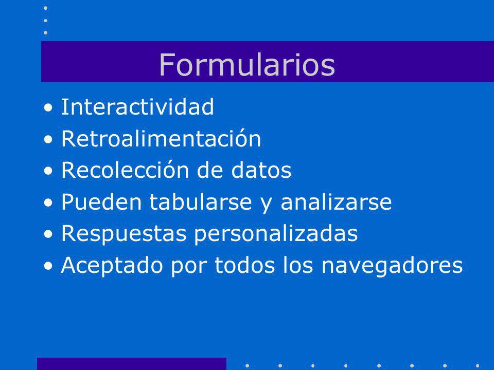 Formularios Interactividad Retroalimentación Recolección de datos