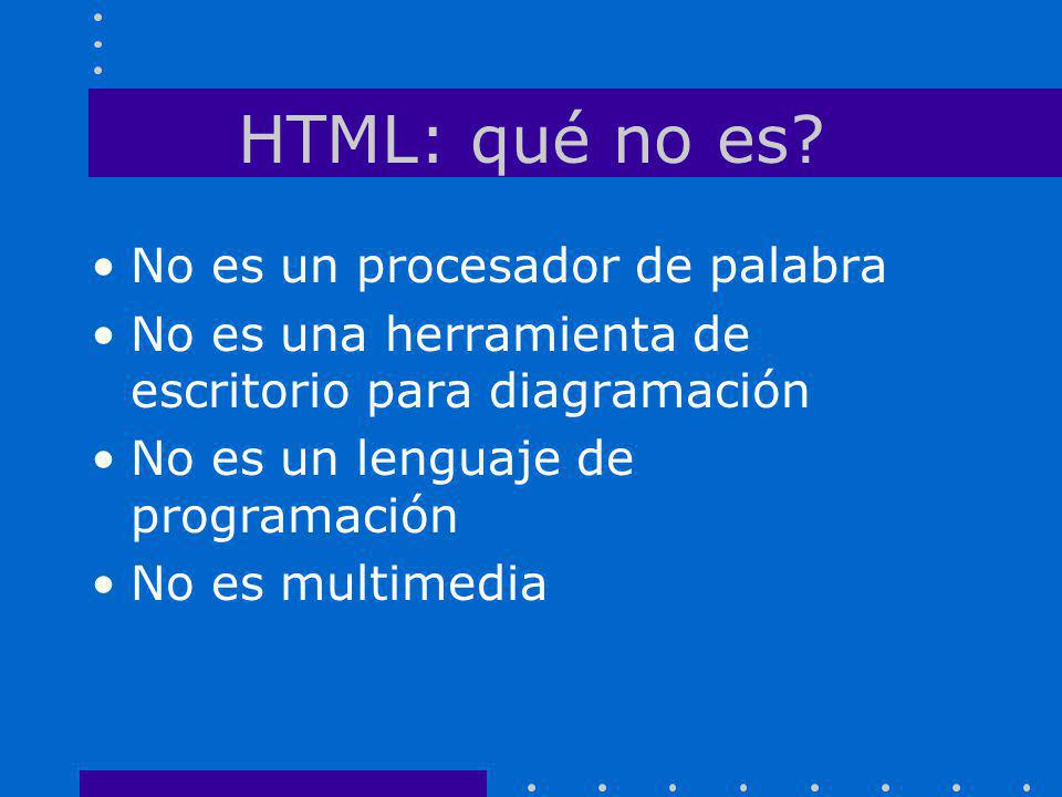 HTML: qué no es No es un procesador de palabra