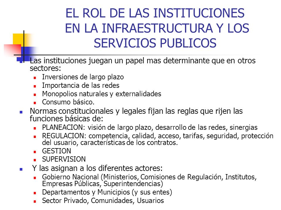 EL ROL DE LAS INSTITUCIONES EN LA INFRAESTRUCTURA Y LOS SERVICIOS PUBLICOS