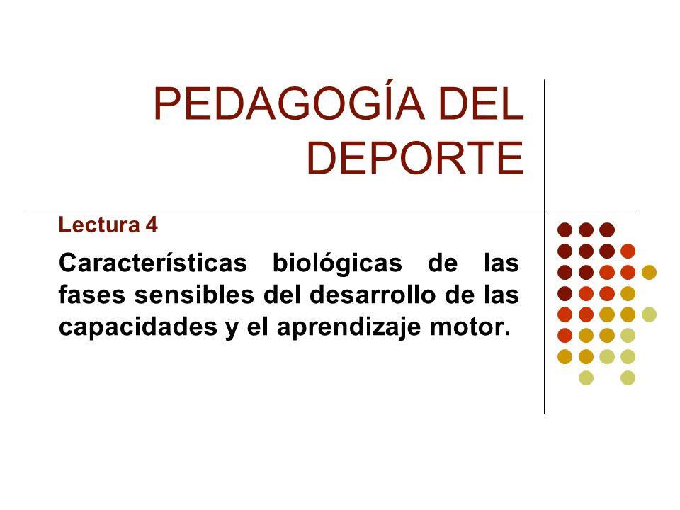 PEDAGOGÍA DEL DEPORTE Lectura 4.