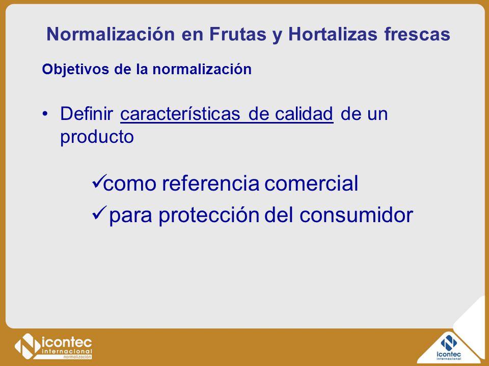 Normalización en Frutas y Hortalizas frescas