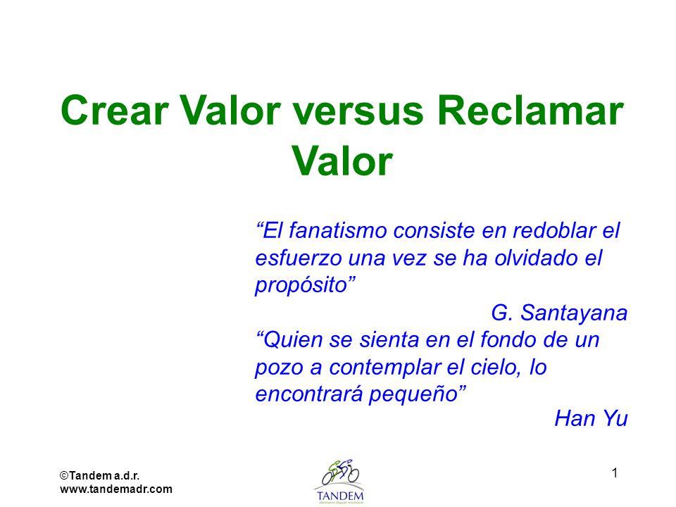 Crear Valor versus Reclamar Valor