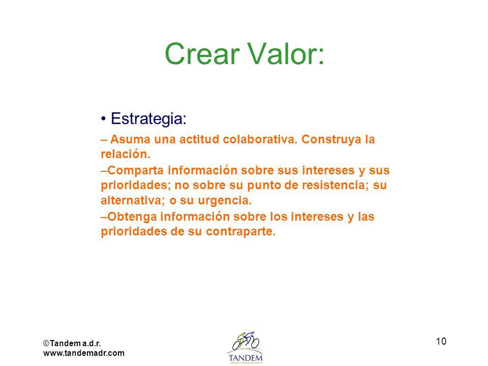 Crear Valor: • Estrategia: