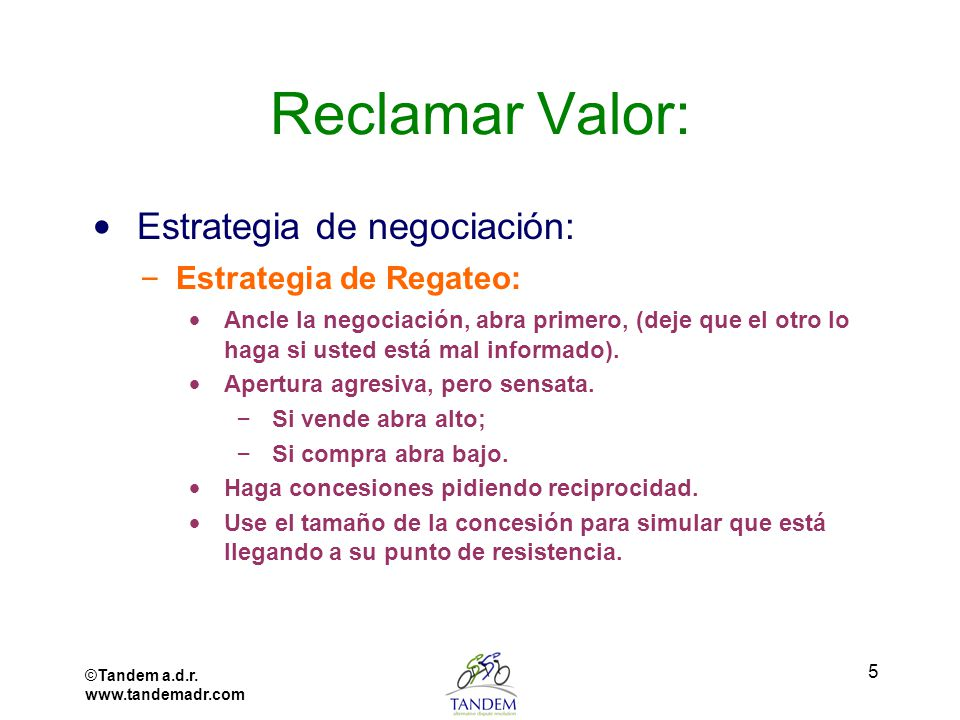 Reclamar Valor: Estrategia de negociación: Estrategia de Regateo: