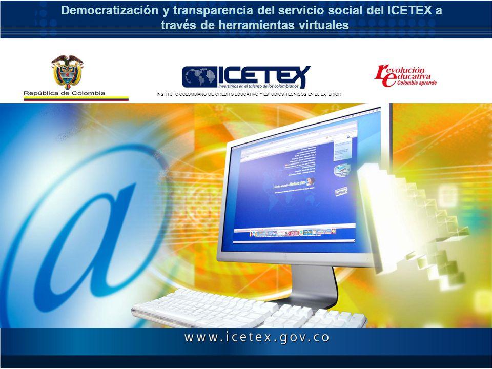 Democratización y transparencia del servicio social del ICETEX a
