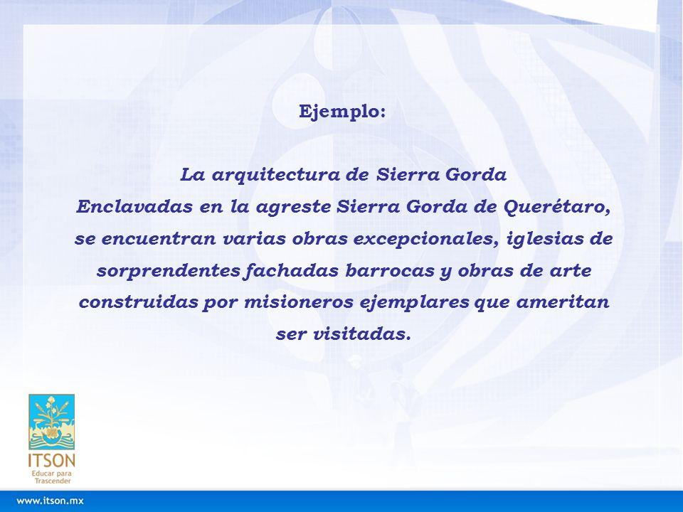 La arquitectura de Sierra Gorda